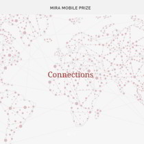 Mira Mobile Prize - Connections